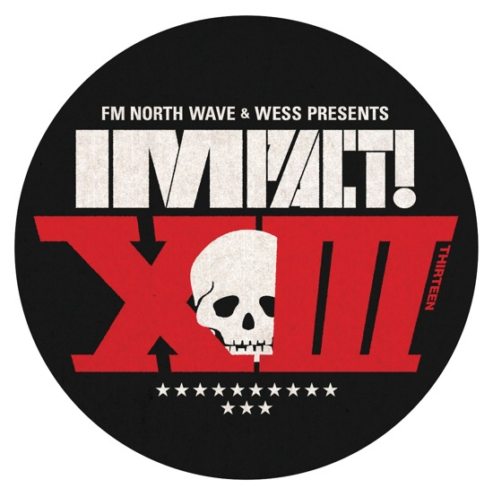 FM NORTH WAVE & WESS PRESENTS IMPACT! XIII supported by アルキタ